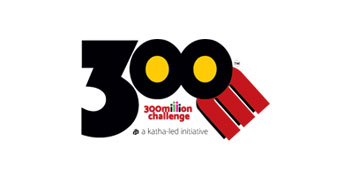 300 million challenge A Katha-led initiative